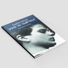 Viva la libertad - Sophie Scholl: América