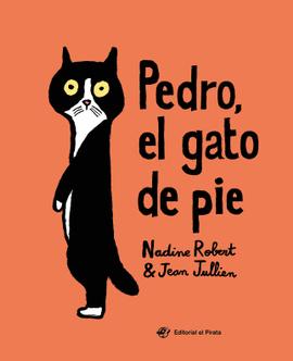 Pedro, el gato de pie