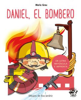 DANIEL, EL BOMBERO (Aprender A Leer)
