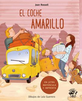 EL COCHE AMARILLO (Aprender A Leer)