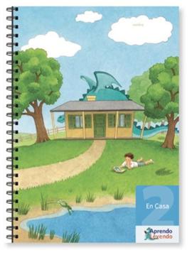 Proyecto Aprendo Leyendo: Cuadernillo 2, En Casa