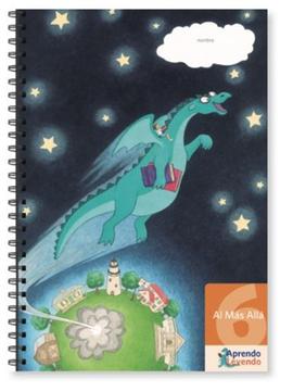 Proyecto Aprendo Leyendo: Cuadernillo 6, Al Mas Allá