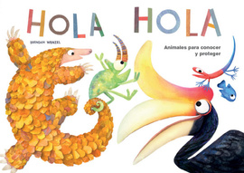 HOLA HOLA. Animales Para Conocer Y Proteger