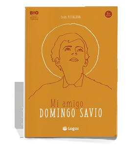 Mi amigo Domingo Savio.