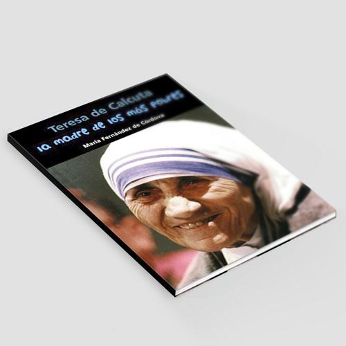 La madre de los pobres. Teresa de Calcuta: América - 003_La madre de los pobres - Teresa de Calcuta - America.jpg