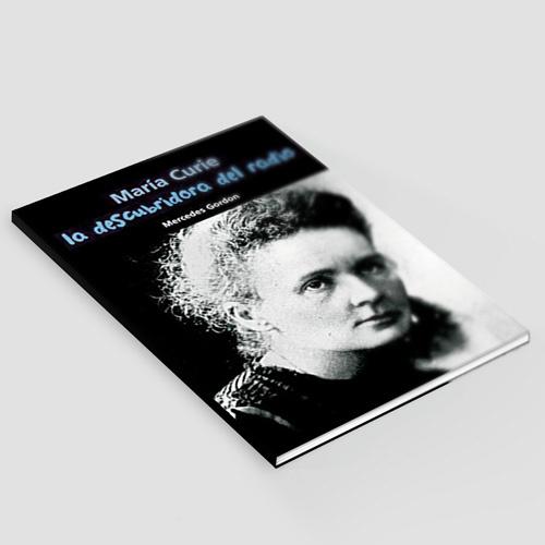 La descubridora del Radio - Marie Curie   - 004_La descubridora del Radio - Marie Curie.jpg