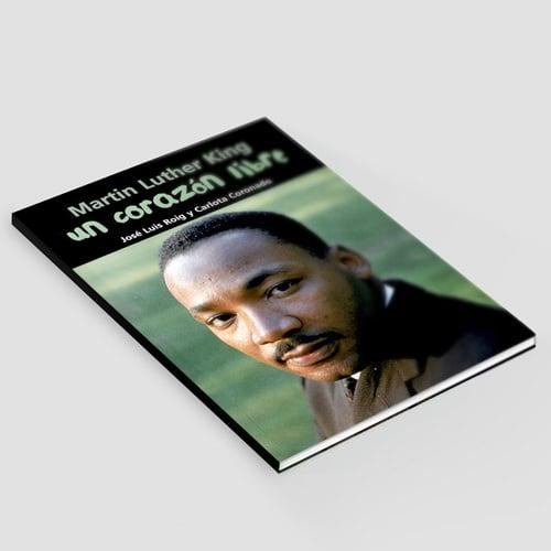 Un Corazón libre - M. Luther King: América - 010_Un Corazon libre - M. Luther King - America.jpg