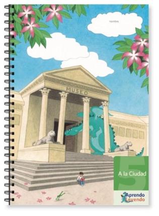 Proyecto Aprendo Leyendo: Cuadernillo 5, A la Ciudad - Aprendo Leyendo cuedernillo 5png.png