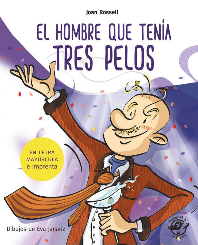 EL HOMBRE QUE TENÍA TRES PELOS (Aprender A Leer) - hombre_tres_pelos_leer.jpg