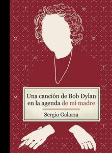 Una canción de Bob Dylan en la agenda de mi madre
