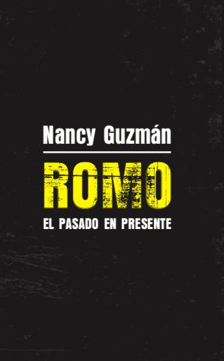 Romo, el pasado en presente