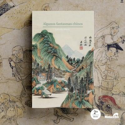 Algunos fantasmas chinos | Nueva edición