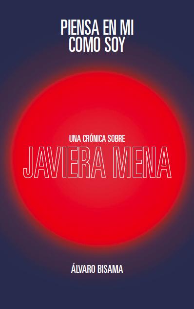 Piensa en mí como soy. Una crónica sobre Javiera Mena - Captura de pantalla 2020-01-06 a la(s) 15.52.56.png