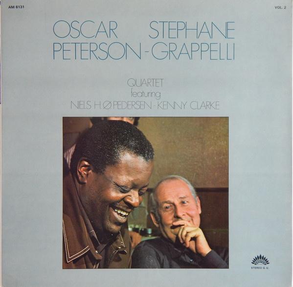 Oscar Peterson - Stephane Grappelli Quartet Vol. 2