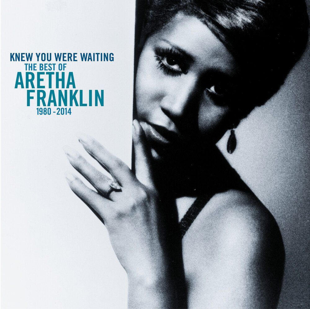 Knew You Were Waiting- The Best Of Aretha Franklin 1980- 2014