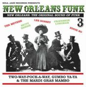 New Orleans Funk Volume 3: The Original Sound Of Funk
