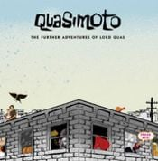 Further Adventures of Lord Quasimoto