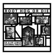 Root Hog Or Die Vol. 01