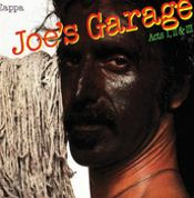 Joe's Garage Act I