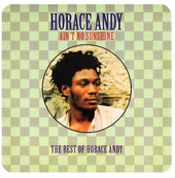 Aint No Sunshine: The Best Of Horace Andy (2LP)