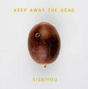 Keep Away The Dead