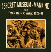 The Secret Museum of Mankind Vol. III