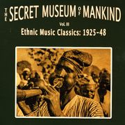 The Secret Museum of Mankind Vol. III