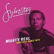 Mighty Real: Greatest Dance