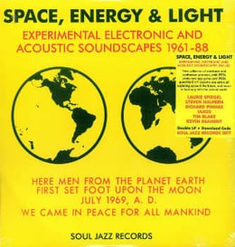 Space, Energy & Light (Experimental Electronic And Acoustic Soundscapes 1961-88)