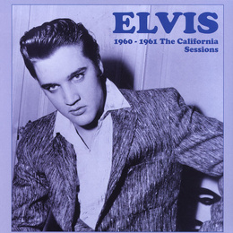 1960 - 1961 The California Sessions