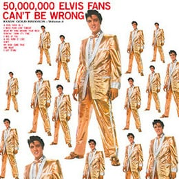 50,000,000 Elvis Fans Can't Be Wrong (Elvis' Golden Records Vol. 2)