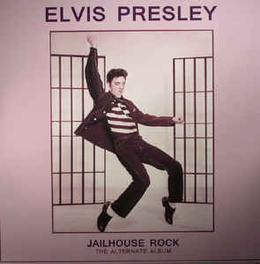 Jailhouse Rock - The Alternate Album