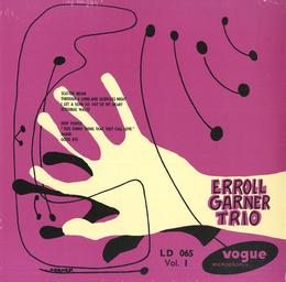 Erroll Garner Trio Vol.1