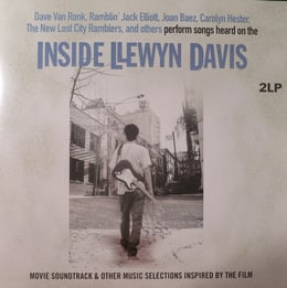 Inside Llewyn Davis - Movie Soundtrack & Other Music Selections inspired by the Film