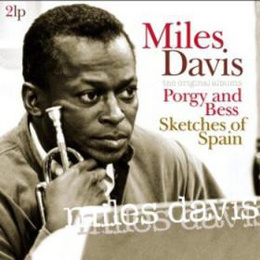 Porgy And Bess / Sketches Of Spain