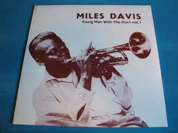 Young Man With The Horn Vol. I