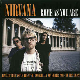 Rome As You Are (Live At The Castle Theatre, Rome, Italy, November 1991 TV Broadcast)