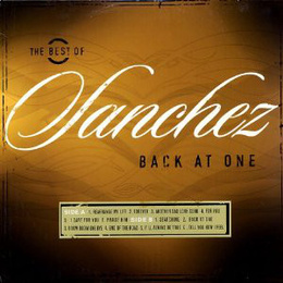 The Best Of Sanchez Back At One