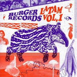 Burger Records Latam Vol. 1