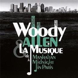 Woody Allen & La Musique: De Manhattan À Midnight In Paris