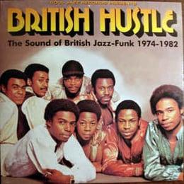 British Hustle (The Sound Of British Jazz-Funk 1974-1982)