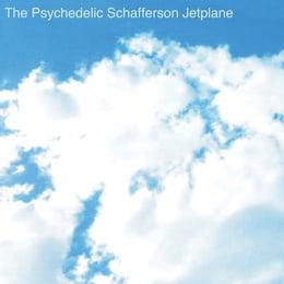 The Psychedelic Schafferson Jetplane