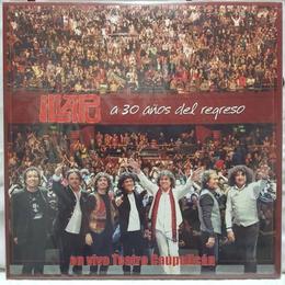 30 Años Del Regreso (En Vivo Teatro Caupolicán)