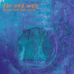 Far And Wee