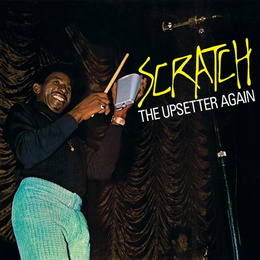 Scratch the Upsetters Again