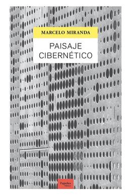 Paisaje cibernético - Marcelo Miranda
