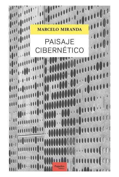 Paisaje cibernético - Marcelo Miranda - paisaje cibernético.jpg