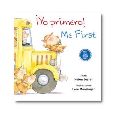 ¡Yo primero! / Me First