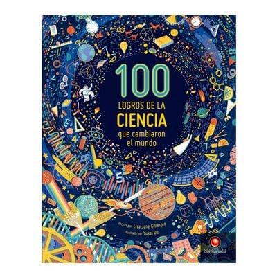 100 logros de la ciencia que cambiaron el mundo