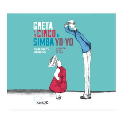 Greta y el circo de Simba Yo-Yo · Guisante azul